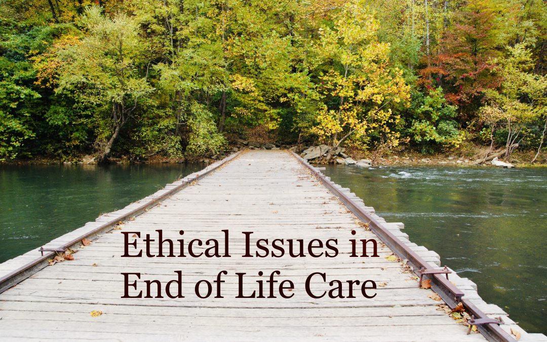 Ethical Issues in End of Life Care