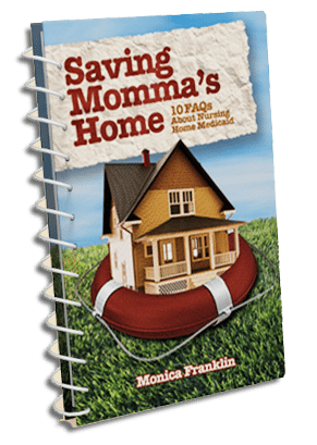 Saving Momma's Home: Frequently Asked Questions about the Medicaid Program