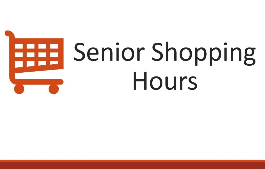 Senior Shopping Hours