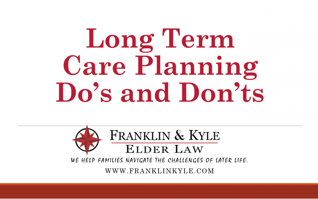 """Regency of Morristown–""""Long Term Care Planning Do's and Don'ts"""""""